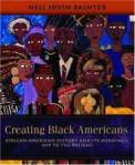 creating-black-americans-african-american-history-its-meanings-nell-irvin-painter-paperback-cover-art
